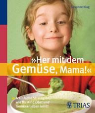Buchcover Her mit dem Gemüse Mama